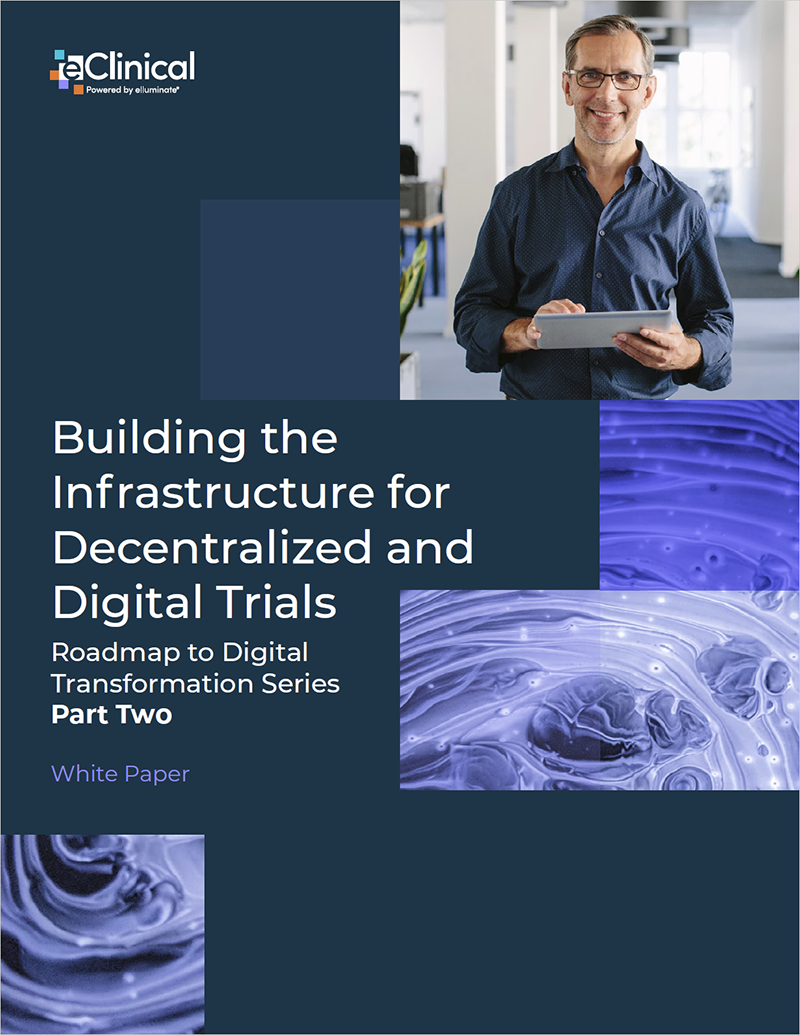 Building the Infrastructure for Decentralized and Digital Trials